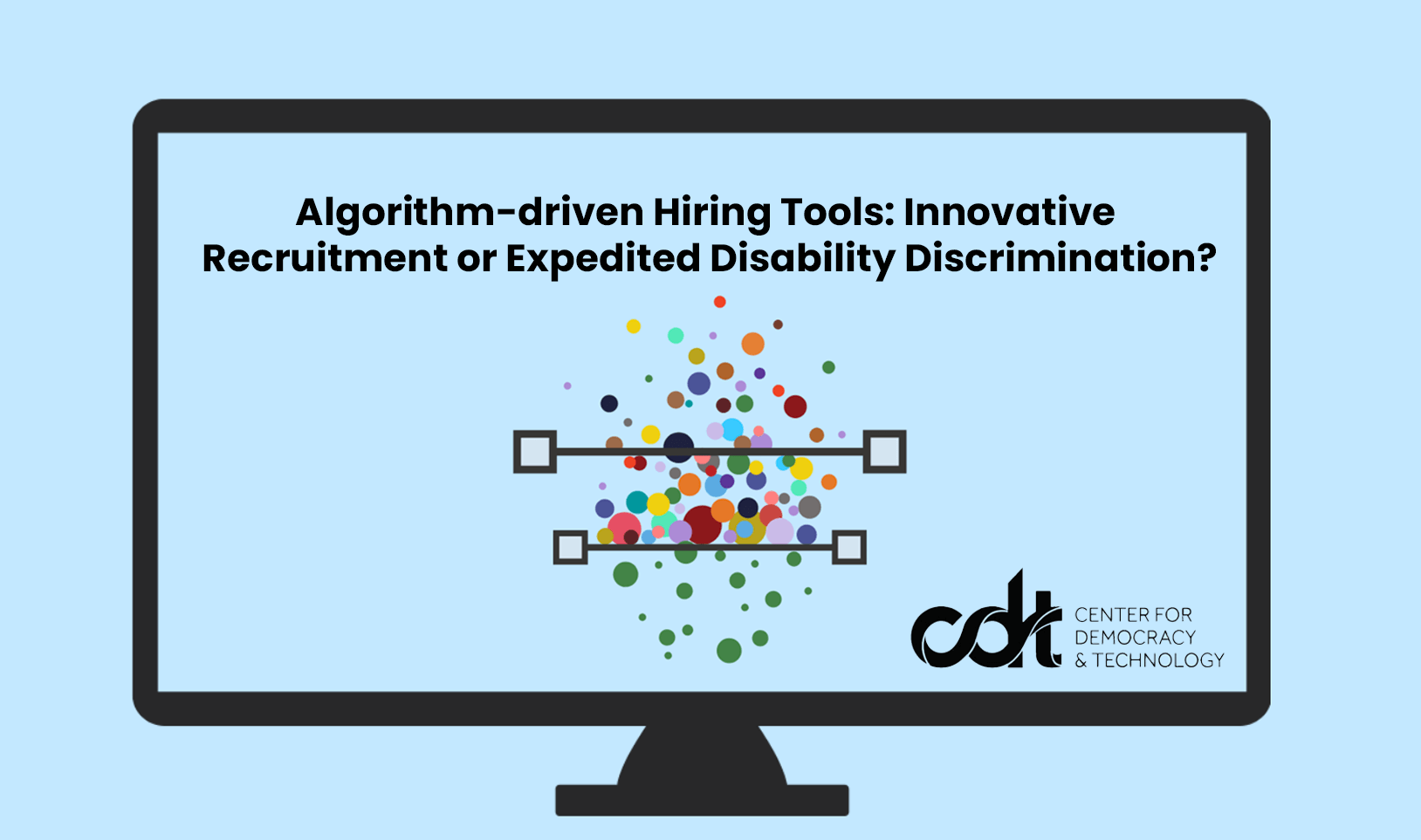 Algorithm-driven Hiring Tools- Innovative Recruitment or Expedited Disability Discrimination?