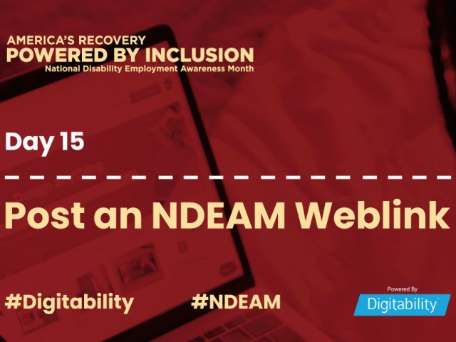 National Disability Employment Awareness Month – Day 15