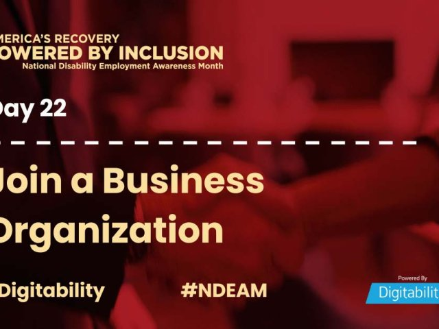 National Disability Employment Awareness Month – Day 22