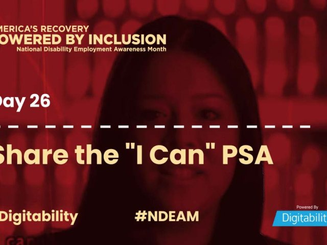 National Disability Employment Awareness Month – Day 26