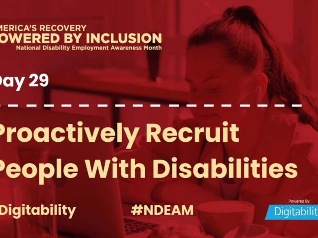 National Disability Employment Awareness Month – Day 29