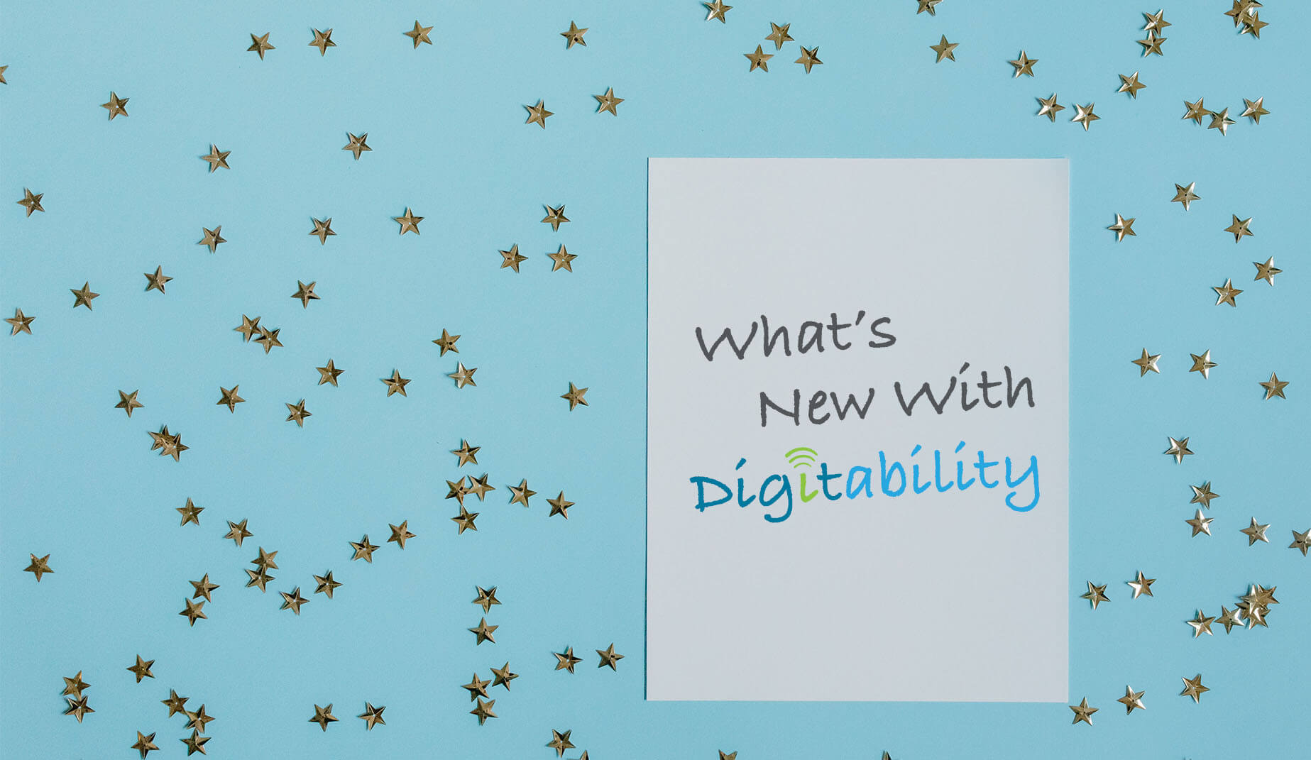 Check Out New Features From Digitability